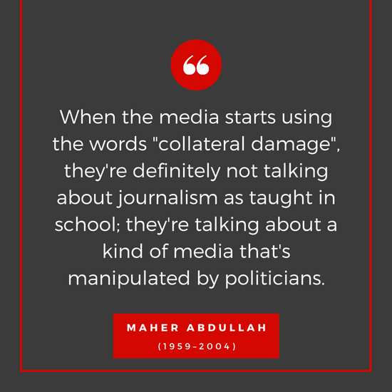 Media Journalism Politics Quotation by Maher Abdullah Rabab Maher
